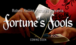 Fortune's Fools Short Subject