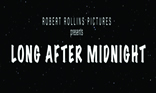 Long After Midnight Short